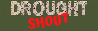 Drought shout